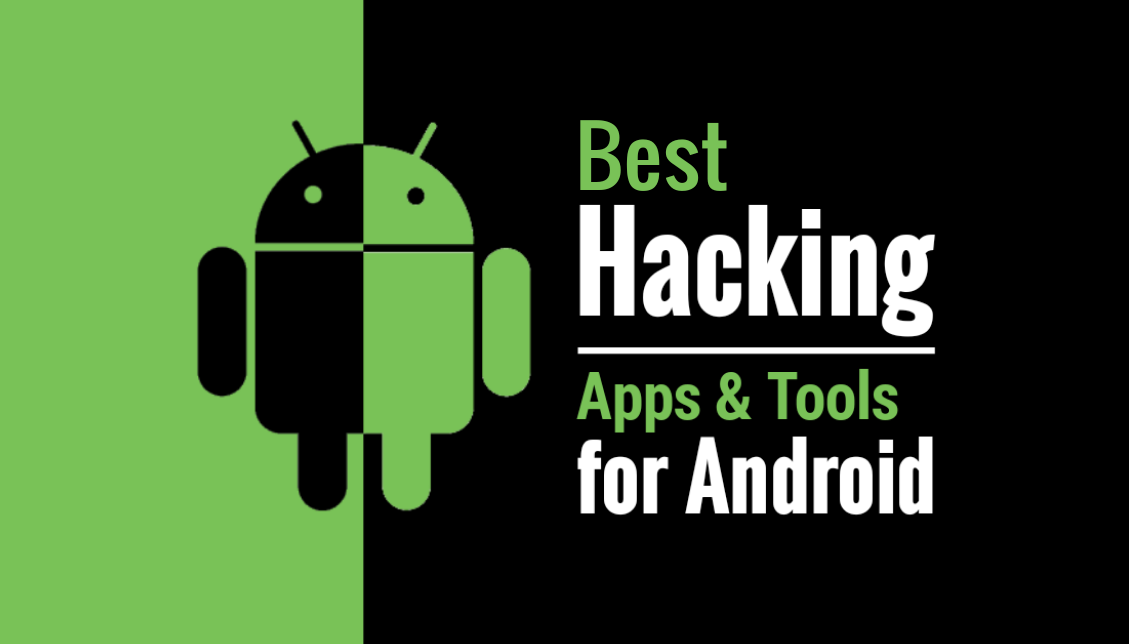 11 Best Hacking Apps & Tools For Android | 2017 Edition