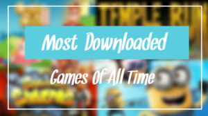 most downloaded games of all time